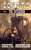 img - for Coyote: The Outlander (with FREE second screen experience) (Volume 1) book / textbook / text book