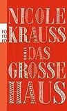 Das große Haus (3499257262) by Nicole Krauss