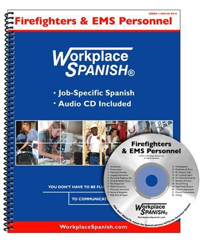 Title: Workplace Spanish for Firefighters n EMS Personnel