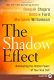 The Shadow Effect LP: Illuminating the Hidden Power of Your True Self