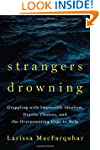 Strangers Drowning: Grappling with Im...