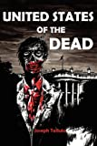 United States of the Dead: White Flag of the Dead Book 4