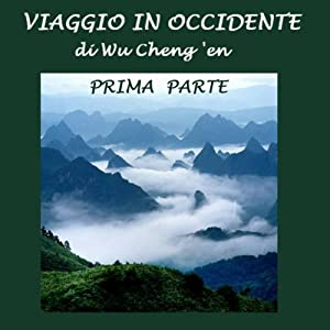 Viaggio in Occidente [Journey to the West] Audiobook