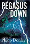 Pegasus Down: A Donovan Nash Thriller...