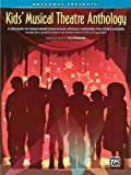 Kids Musical Theatre Anthology Book/CD (Broadway Presents!)
