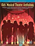 Kids' Musical Theatre Anthology Book/...