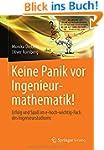 Keine Panik vor Ingenieurmathematik!:...