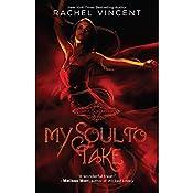 My Soul to Take: Soul Screamers, Book 1 | Rachel Vincent