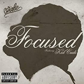 Focused (feat. Kid Cudi) [Explicit]