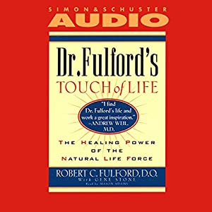 Dr. Fulford's Touch of Life Audiobook