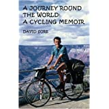 A Journey Round the World: A Cycling Memoirby David Sore