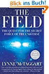 The Field Updated Ed: The Quest for t...