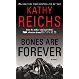 Bones Are Forever: A Novel ~ Kathy Reichs