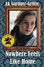 Nowhere Feels Like Home: (A Misfit McCabe Novel) (Volume 2)