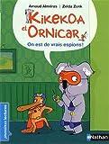 """Afficher """"Kikekoa et Ornicar<br /> On est de vrais espions !"""""""