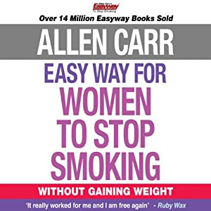The Easy Way for Women to Stop Smoking Audiobook