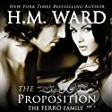 The Proposition 2: The Ferro Family Audiobook by H. M. Ward Narrated by Kitty Bang