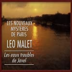 Les eaux troubles de Javel (Les nouveaux mystères de Paris 10) | Léo Malet