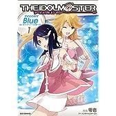 アイドルマスターInnocent Blue for ディアリースターズ (1) (IDコミックス REXコミックス)