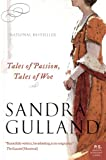 Tales of Passion, Tales of Woe (1554682851) by Gulland, Sandra