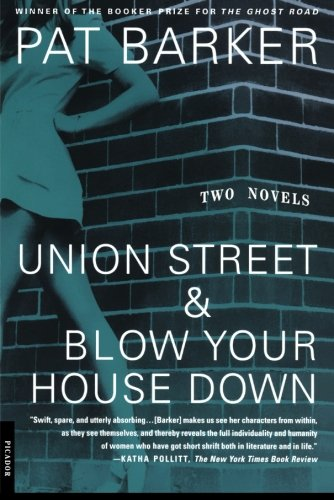 Union Street & Blow Your House Down