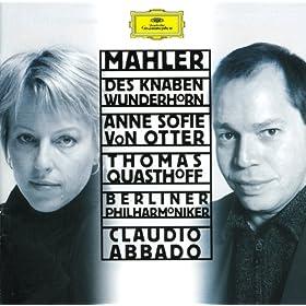 """Mahler: Songs from """"Des Knaben Wunderhorn"""" - Lob des hohen Verstandes"""