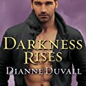 Darkness Rises: Immortal Guardians Series, Book 4 Audiobook by Dianne Duvall Narrated by Kirsten Potter
