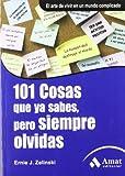 img - for 101 COSAS QUE YA SABES, PERO SIEMPRE OLVIDAS. (Spanish Edition) book / textbook / text book