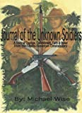 Journal of the Unknown Soldiers (1463503911) by Wise, Michael
