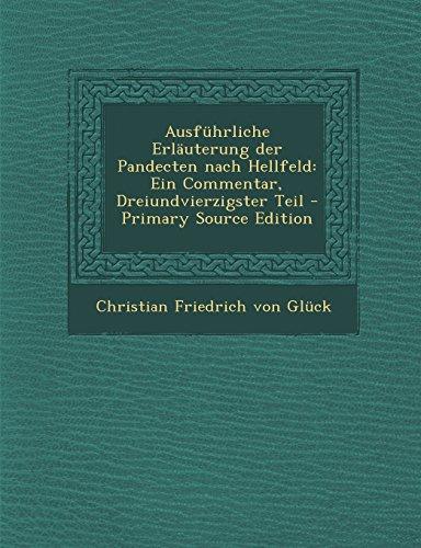 Ausfuhrliche Erlauterung Der Pandecten Nach Hellfeld: Ein Commentar, Dreiundvierzigster Teil - Primary Source Edition