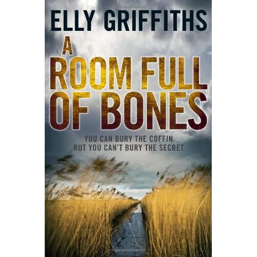 A Room Full of Bones (Ruth Galloway Mysteries #4) by Elly Griffiths