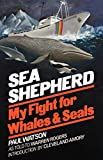 Sea Shepherd: My Fight for Whales & Seals