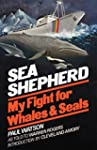 Sea Shepherd: My Fight for Whales & S...