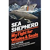 Sea Shepherd: My Fight for Whales & Sealsby Paul Watson