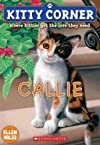 Callie (Kitty Corner (Paperback)) [ CALLIE (KITTY CORNER (PAPERBACK)) BY Miles, Ellen ( Author ) May-01-2011