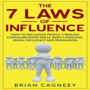 The 7 Laws of Influence Audiobook