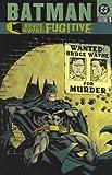 img - for Batman: Bruce Wayne Fugitive - VOL 01 (Batman Beyond (DC Comics)) by Ed Brubaker, Chuck Dixon, Kelley Puckett, Greg Rucka (2002) Paperback book / textbook / text book