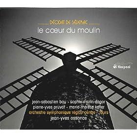Le coeur du moulin: Act I Scene 4: Heureux celui qui dans sa vigne (The Harvesters, Pierre, Marie, A Few Harvesters, A Havester)