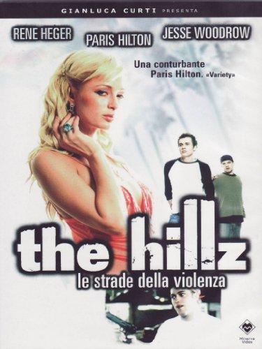 The Hillz - Le Strade Della Violenza