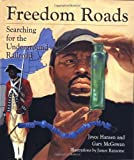 Freedom Roads: Searching for the Underground Railroad (0812626737) by Hansen, Joyce