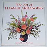 img - for THE ART OF FLOWER ARRANGING book / textbook / text book