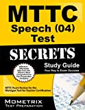 MTTC Speech (04) Test Secrets