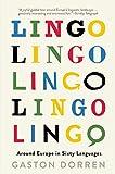 Lingo: Around Europe in Sixty Languages