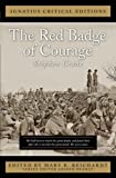The Red Badge of Courage (Ignatius Critical Editions)
