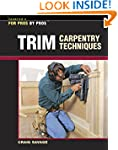 Trim Carpentry Techniques: Installing...