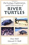 img - for The Ecology, Exploitation and Conservation of River Turtles (Enviromental Science) book / textbook / text book