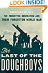 The Last of the Doughboys: The Forgot...
