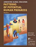 img - for Advancing Global Education (Patterns of Potential Human Progress) book / textbook / text book