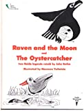 Raven & the Moon and the Oystercatcher
