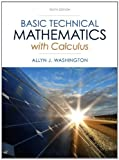 Basic Technical Mathematics with Calculus (10th Edition)
